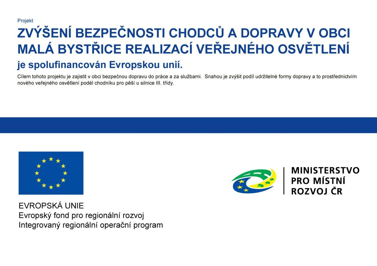 Projekt Zvýšení bezpečnosti chodců a dopravy v obci Malá Bystřice